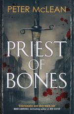 War of the Rose Throne (TPB) nr. 1: Priest of Bones (McLean, Peter)