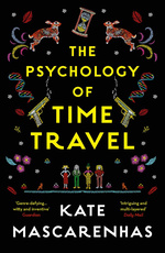 Psychology of Time Travel, The (TPB) (Mascarenhas, Kate)