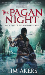 Hallowed War, The nr. 1: Pagan Night, The (Akers, Tim)