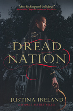 Dread Nation (TPB) nr. 1: Dread Nation (Ireland, Justina)