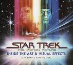 Bøger om Star TrekStar Trek The Motion Picture: Inside The Art & Visual Effects (Star Trek)