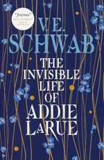 Invisible Life of Addie LaRue, The (TPB) (Schwab, V. E.)