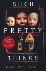 Such Pretty Things (TPB) (Heathfield, Lisa)