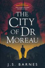 City of Dr Moreau, The (TPB) (Barnes, J. S.)