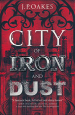 City of Iron and Dust (TPB) (Oakes, J. P.)