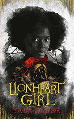 Lionheart Girl (HC) (Badoe, Yaba)