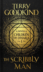 (Children of D'Hara (HC) nr. 1: Scribbly Man, The (Goodkind, Terry)
