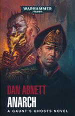 Gaunt's Ghosts (TPB) nr. 15: Anarch (af Dan Abnett) (Warhammer 40K)