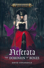 Age of Sigmar: Neferata (TPB) nr. 1: Dominion of Bones, The (Warhammer)