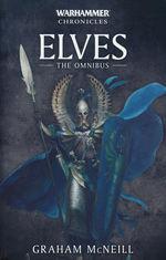 Elves Omnibus (TPB) nr. 1: Elves (Defenders of Ulthuan, Sons of Ellyrion & Guardians of the Forest) (af Graham McNeill) (Warhammer)