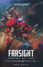 Farsight (TPB) nr. 2: Empire of Lies (af Phil Kelly) (Warhammer 40K)