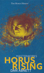 Black Library Masterworks (HC)Horus Rising (af Dan Abnett) (Warhammer 40K)