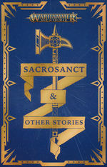 Age of Sigmar (TPB)Sacrosanct and Other Stories (Warhammer)