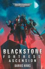Blackstone Fortress (TPB) nr. 2: Ascension  (af Darius Hinks) (Warhammer Quest) (Warhammer 40K)