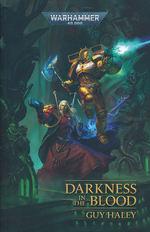 Darkness in the Blood (af Guy Haley) (Warhammer 40K)