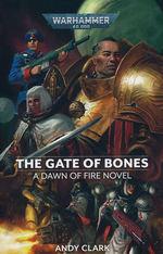 Dawn of Fire (TPB) nr. 2: Gate of Bones (af Andy Clark) (Warhammer 40K)