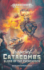 Age of Sigmar (TPB)Warcry Catacombs: Blood of the Everchosen (af Richard Strachan) (Warhammer)