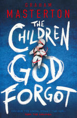 Children God Forgot, The (TPB) (Masterton, Graham)