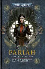Bequin Trilogy (HC) nr. 1: Pariah: Ravenor vs Eisenhorn (af Dan Abnett) (Warhammer 40K)