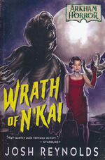 Arkham Horror (TPB)Wrath of N'kai (af Josh Reynolds) (Arkham Horror)