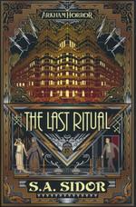 Arkham Horror (TPB)Last Ritual, The (af S. A. Sidor) (Arkham Horror)