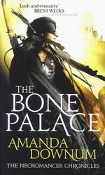 Necromancer Chronicles nr. 2: Bone Palace, The - TILBUD (så længe lager haves, der tages forbehold for udsolgte varer) (Downum, Amanda)