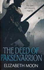 Deed of Paksenarrion, TheDeed of Paksenarrion (1-3 samlet) (Moon, Elizabeth)