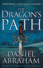 Dagger and the Coin, The (TPB) nr. 1: Dragon's Path, The (Abraham, Daniel)
