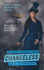 Parasol Protectorate (TPB) nr. 2: Changeless (Carriger, Gail)