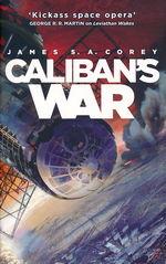 Expanse (TPB) nr. 2: Caliban's War (Corey, James S. A.)