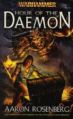 Daemon Gates nr. 3: Hour of the Daemon (af Aaron Rosenberg)  - TILBUD (så længe lager haves, der tages forbehold for udsolgte varer) (Warhammer)