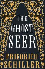 Ghost-Seer, The (TPB) (Schiller, Friedrich)