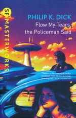 SF Masterworks (TPB)Flow My Tears, the Policeman Said (Dick, Philip K.)
