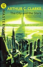 SF Masterworks (TPB)City and the Stars, The (Clarke, Arthur C)