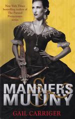 Finishing School (TPB) nr. 4: Manners & Mutiny (Carriger, Gail)