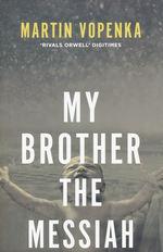 My Brother The Messiah (TPB) (Vopenka, Martin)