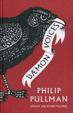 Daemon Voices: Essays On Stories and Storytelling (HC) (Pullman, Philip)