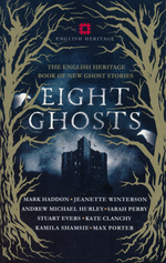Eight Ghosts: The English Heritage Book of New Ghost Stories (TPB) (Routh, Rowan)