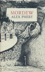 Mordew (HC) nr. 1: Mordew (Pheby, Alex)