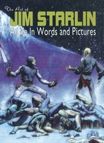 Art of Jim Starlin, The - A Life In Words and Pictures (Art Book) (Starlin, Jim)