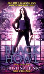 Black Wings nr. 3: Black Howl  - TILBUD (så længe lager haves, der tages forbehold for udsolgte varer) (Henry, Christina)