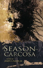 Season in Carcosa, A (Lovecraft, H.P & Andre.)