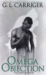San Andreas Shifters (TPB) nr. 2: Omega Objection, The (Skriver som G L Carriger) (Carriger, Gail)