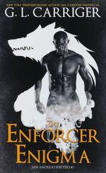 San Andreas Shifters (TPB) nr. 3: Enforcer Enigma (Skriver som G L Carriger) (Carriger, Gail)
