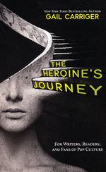 Heroine's Journey, The (TPB) (Carriger, Gail)