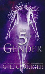 Tinkered Stars Mystery, A (TPB) nr. 1: 5th Gender, The (Carriger, Gail)