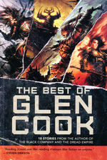 Best of Glen Cook, The: 18 Stories from the Author of The Black Company and The Dread Empire (TPB) (Cook, Glen)