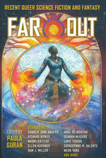 Far Out: Recent Queer Science Fiction and Fantasy (TPB) (Guran, Paula (Ed.))