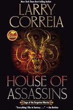 Saga of the Forgotten Warrior nr. 2: House of Assassins (Correia, Larry)