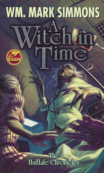 Halflife Chronicles nr. 5: Witch in Time, A (Simmons, Wm. Mark)